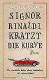 Signor Rinaldi kratzt die... von Lorenzo Licalzi