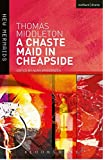 A Chaste Maid in Cheapside (New Mermaids)