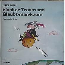 Flunker- Traum und Glaubt-man-kaum. Cassette. Phantastische Lieder