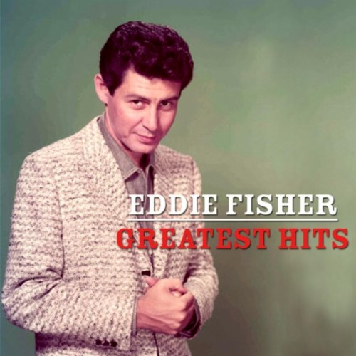 Eddie Fisher  - Outside Of Heaven