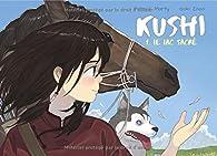 Kushi, tome 1 : Le lac sacré par Patrick Marty