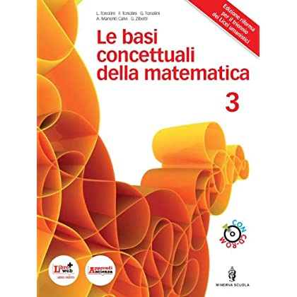Basi Concettuali Matematica. Per I Licei E Gli Ist. Magistrali. Con Dvd. Con Espansione Online: 1