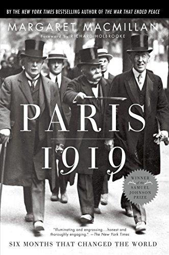 Paris 1919: Six Months That Changed the World por Margaret Macmillan
