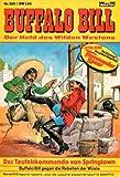 BUFFALO BILL - der Held des Wilden Westens Comic # 625 - Bastei 1983 (Western)