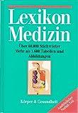 Lexikon Medizin. Körper + Gesundheit