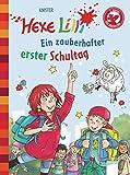 Hexe Lilli. Ein zauberhafter erster Schultag: Der Bücherbär: Hexe Lilli für Erstleser