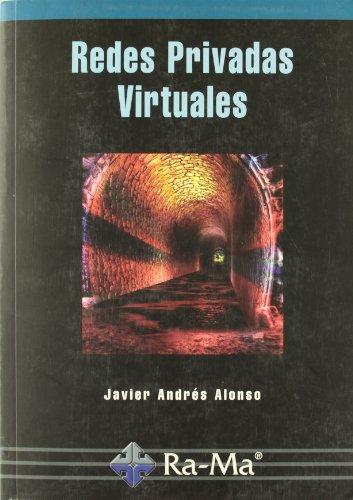Redes Privadas Virtuales por Javier Andrés Alonso