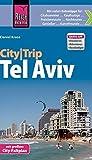 Reise Know-How CityTrip Tel Aviv: Reiseführer mit Faltplan und kostenloser Web-App