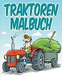 Traktoren Malbuch: Malbuch Für Kinder