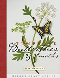 Stumpwork Embroidery, Moths and Butterflies (Milner Craft Series)