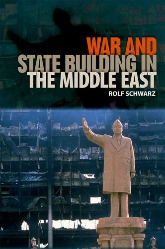 War and State Building in the Middle East (Governance and International Relations in the Middle East)