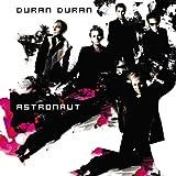Songtexte von Duran Duran - Astronaut