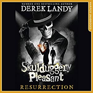 Resurrection: Skulduggery Pleasant, Book 10