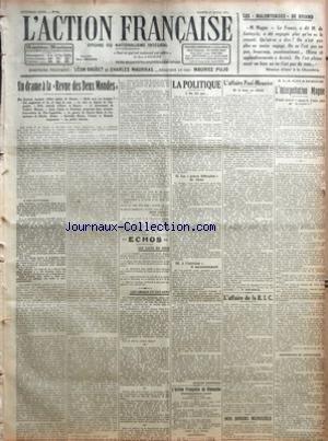 ACTION FRANCAISE (L') [No 91] du 01/04/1922 - LES MALENTENDUS DE BRIAND - SEANCE D'HIER A LA CHAMBRE - UN DRAME A LA REVUE DES DEUX MONDES PAR LEON DAUDET - ECHOS - LES FAITS DU JOUR - LES CHOSES ET LES GENS - LA POLITIQUE - ON DIT QUE - LES GRAVES DIFFICULTES DE GENES - A L'INTERIEUR - LE MECONTENTEMENT PAR JACQUES BAINVILLE - L'AFFAIRE PAUL-MEUNIER - DE LA HONTE AU RIDICULE PAR N. SAINT ANDREA - L'AFFAIRE DE LA B.I.C. - NOS DINERS MENSUELS - A LA CHAMBRE - L'INTERPELLATION MAGNE - CONCESSIONS par Collectif