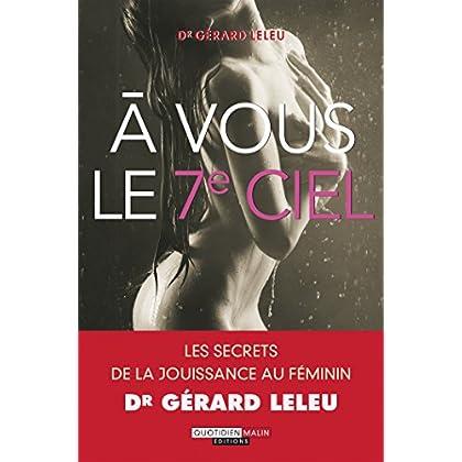 À vous le 7e ciel: Les secrets de la jouissance au féminin (COUPLE POCHE)