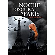 Noche Oscura En París (ELLAS MONTENA)