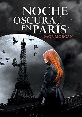 Noche oscura en París (Ellas de Montena)