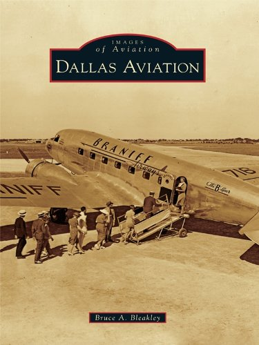 Dallas Aviation (Images of Aviation) (English Edition)