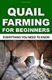 #6: Quail Farming for Beginners: Everything You Need to Know