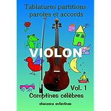 Violon comptines : Tablatures et partitions violon (French Edition)
