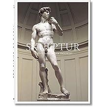 Skulptur. Von der Antike bis zur Gegenwart