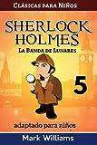 Sherlock Holmes adaptado para niños - La Banda de Lunares: Large Print Edition: Volume 5