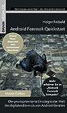 Android Forensik Quickstart: Der praxisorientierte Einstieg in die  Welt der digitalen Forensik von Android-Geräten