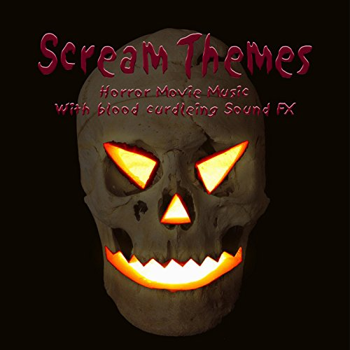 Halloween Scream Themes / Horror Movie Music With Blood Curdling Sound FX (Halloween Theme Mp3)
