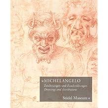 MICHELANGELO: Zeichnungen und Zuschreibungen