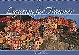 Ligurien für Träumer (Wandkalender 2019 DIN A2 quer) -