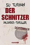 Der Schnitzer: Kalender-Thriller: September