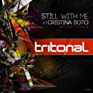 Still With Me (Extended Remixes)