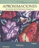 Aproximaciones al estudio de la literatura hispanica by Carmelo Virgillo (2003-11-14)