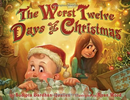 The Worst Twelve Days of Christmas by Sudipta BardhanQuallen (1-Nov-2011) Hardcover