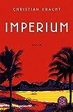 Imperium: Roman (Hochkaräter) von Christian Kracht