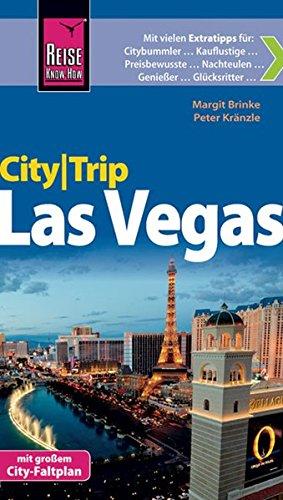 Reise Know-How CityTrip Las Vegas: Reiseführer mit Faltplan und kostenloser Web-App