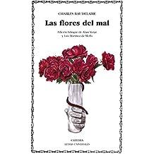 Las flores del mal (Letras Universales)