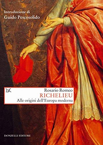 Richelieu. Alle origini dell'Europa moderna
