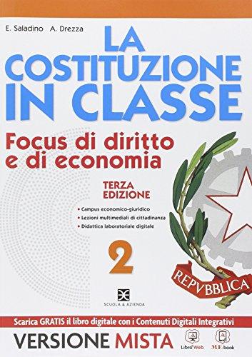 La Costituzione in classe. Per le Scuole superiori. Con e-book. Con espansione online: 2