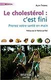 Telecharger Livres Cholesterol c est fini (PDF,EPUB,MOBI) gratuits en Francaise