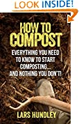 #10: How To Compost: Everything You Need To Know To Start Composting, And Nothing You Don't!