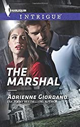 The Marshal (Harlequin Intrigue) by Adrienne Giordano (2014-12-16)