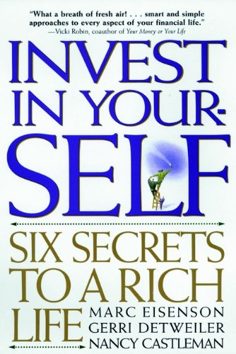 Invest in Your-SELF: Six Secrets to a Rich Life (English Edition)