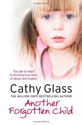 Another Forgotten Child by Cathy Glass (Nov 5 2012)