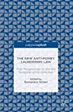 The New Anti-Money Laundering Law: First Perspectives on the 4th European Union Directive