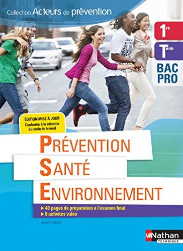 Prévention Santé Environnement 1re/Tle BAC PRO