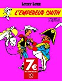 Lucky Luke - Tome 13 - Empereur Smith (L') - OPÉ 70 ANS