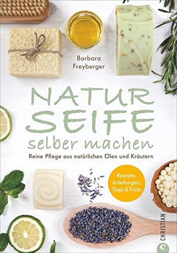 seife-buch-naturseife-selber-machen-reine-pflege-aus-naturlichen-olen-und-krautern-rezepte-anleitung