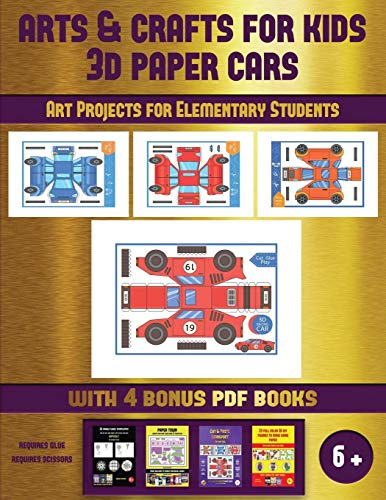 Art Projects for Elementary Students (Arts and Crafts for kids - 3D Paper Cars): A great DIY paper craft gift for kids that offers hours of fun