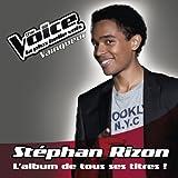 Stéphan Rizon : L'Album De Tous Ses Titres !